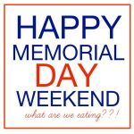 Happy Memorial Day Weekend {ROUNDUP}