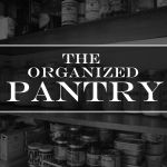 HS: The Organized Pantry