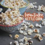 Brown Butter Kettle Corn
