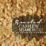 Roasted Cashew & Sesame Brittle