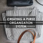 HS: Creating a Purse Organizing System