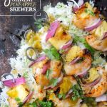 Grilled Shrimp & Pineapple Skewers