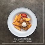 Cinnamon Peaches with Cookies & Cream