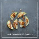 Quick Caramel Drizzled Apples