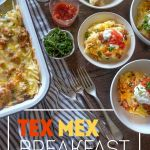 Tex Mex Breakfast Casserole