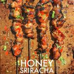 Honey Sriracha Grilled Bacon
