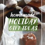 Homemade Holiday Gift Ideas 2016