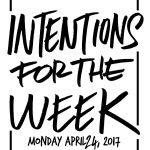Intentions for the Week