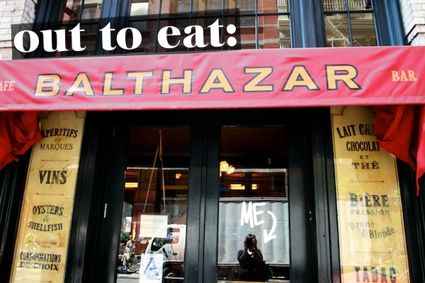 Out to Eat: Balthazar