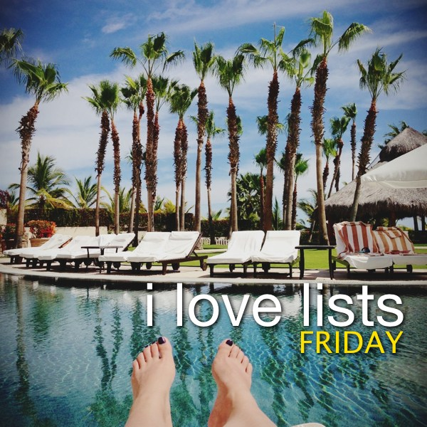I love lists, Friday!