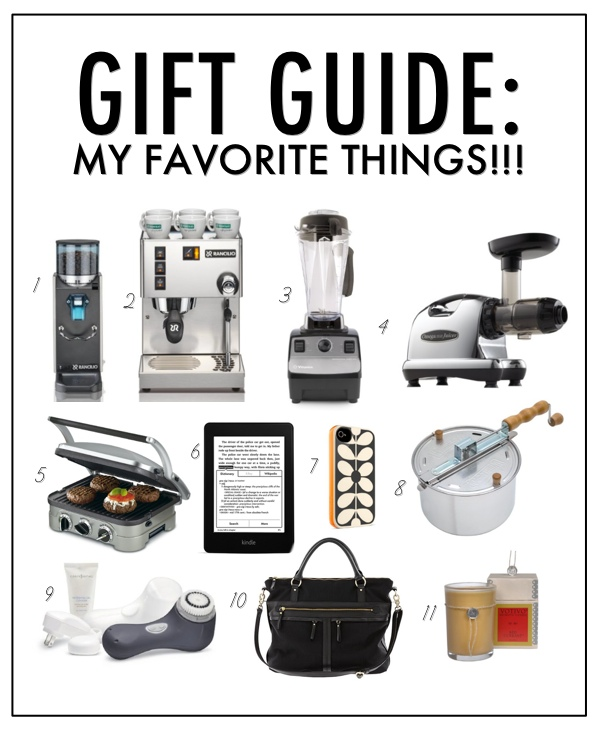 GIFT GUIDE: My Favorite Things