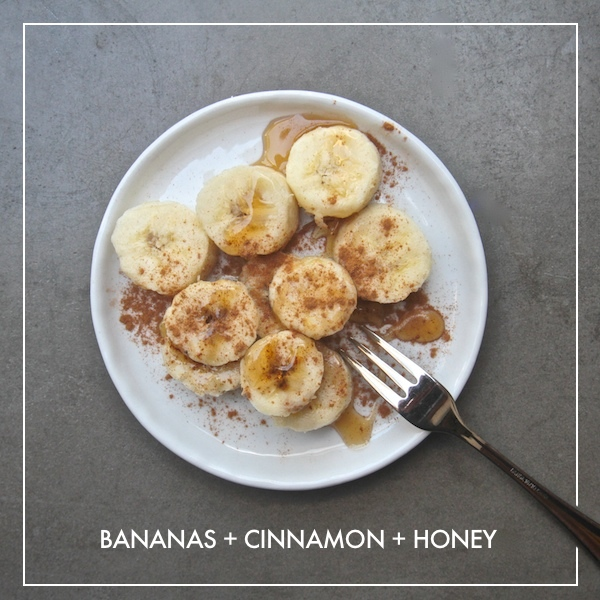 Bananas + Cinnamon + Honey
