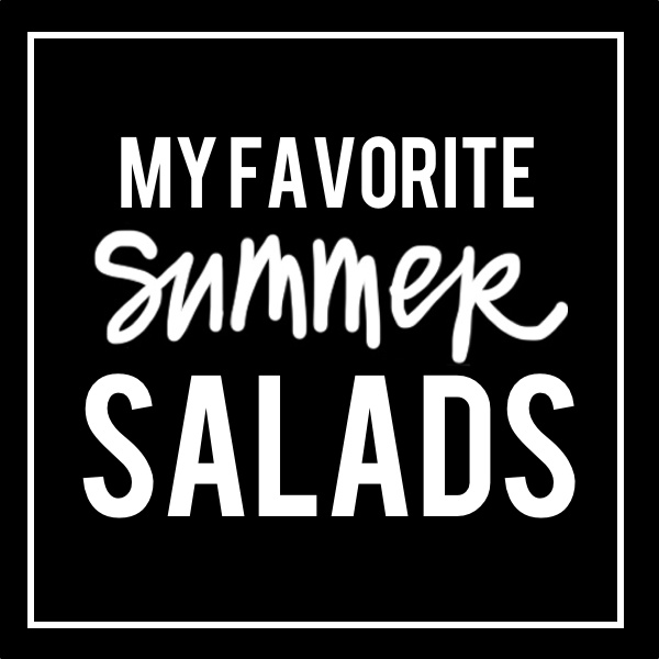 My Favorite Summer Salads // shutterbean