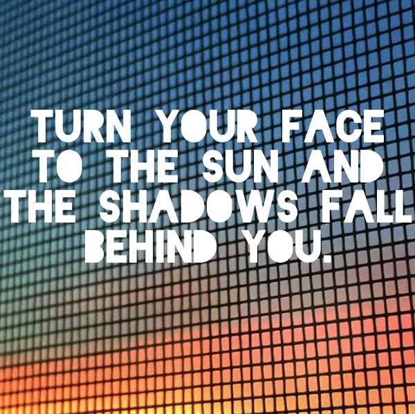 Turn your face to the sun // shutterbean