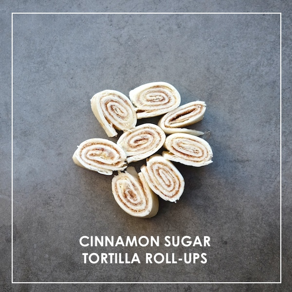 Cinnamon Sugar Tortilla Roll-ups