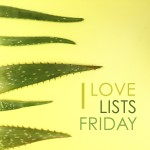 I LOVE LISTS FRIDAY