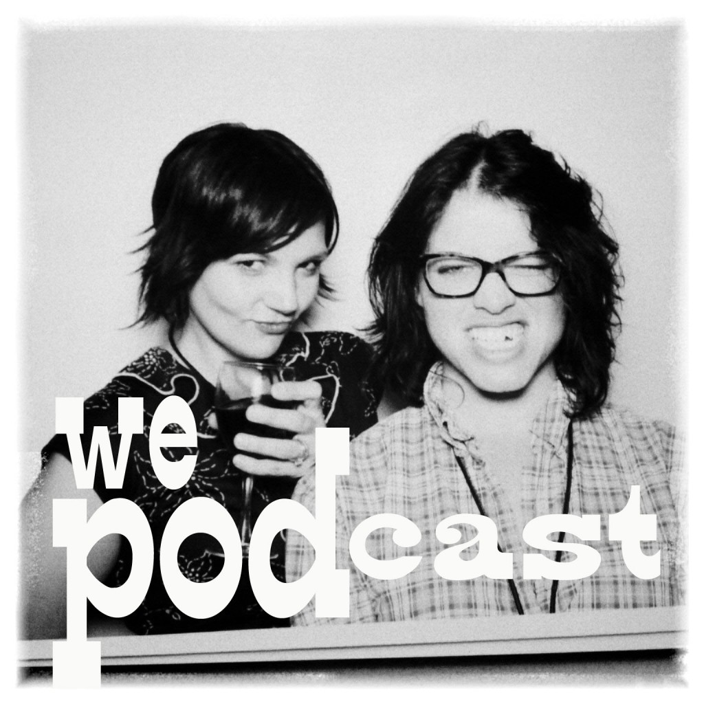 The Podcast!!!
