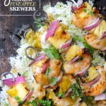 Grilled Shrimp & Pineapple Skewers make a fantastic weeknight meal. Cut them up and put them in a taco or serve it over rice. Find the recipe at Shutterbean.com