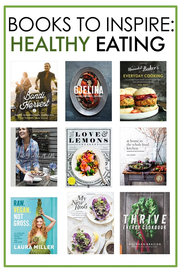 A collection of Books to Inspire Healthy Eating on Shutterbean.com