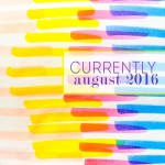 Currently - August 2016 on Shutterbean.com