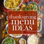 A roundup of Thanksgiving Menu Ideas to add extra love to your Thanksgiving Feast!  Find more on Shutterbean.com