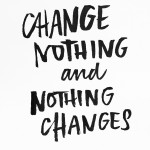 Change Nothing and Nothing Changes as seen on I love lists //shutterbean.com