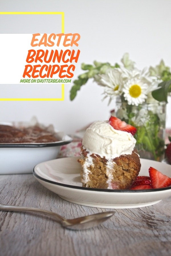 Easter Brunch Recipe Ideas from Shutterbean.com!