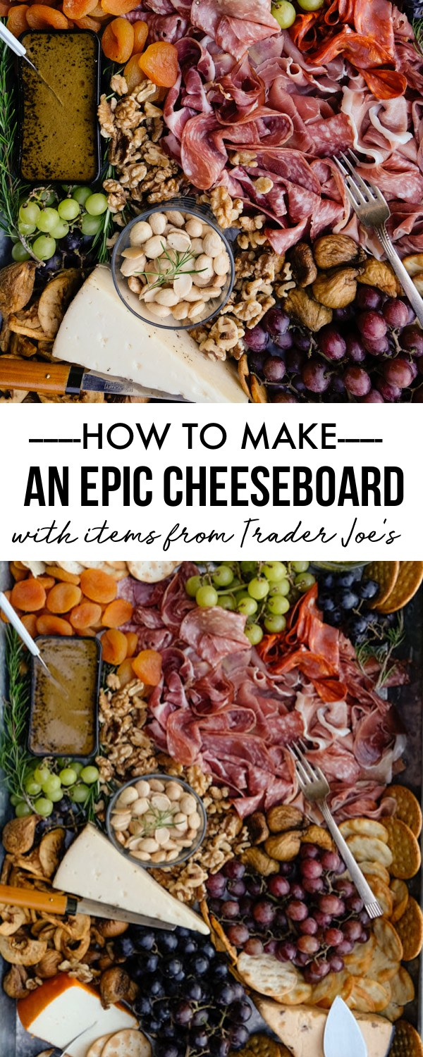 How to Make an Epic Cheeseboard (with Trader Joe's Items!)