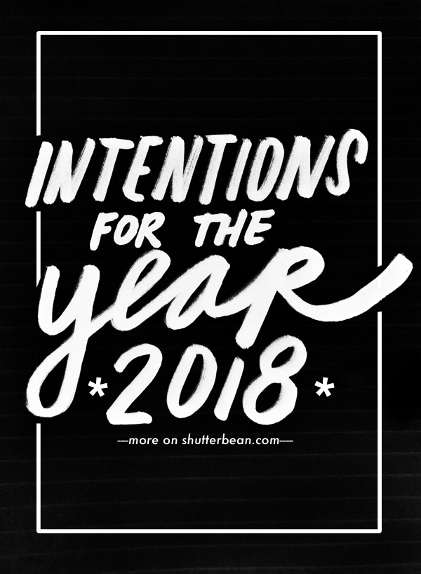 2018 Intentions on Shutterbean.com