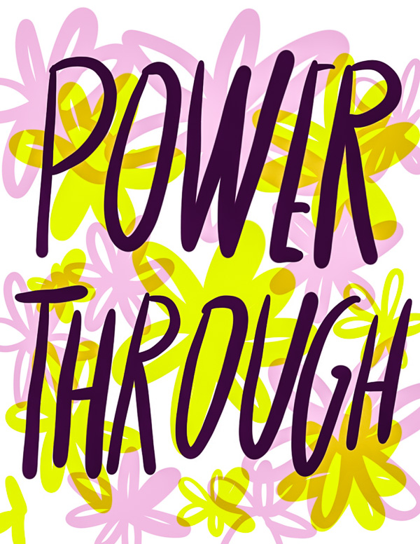 POWER THROUGH // Intentions for the Week on Shutterbean.com