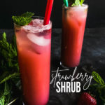 If you're looking for a refreshing non-alcoholic drink, mix this Strawberry Shrub with sparkling water! Recipe on Shutterbean.com