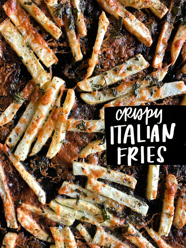 Crispy Italian Fries