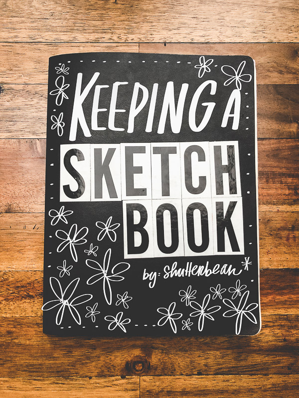 Keeping a Sketchbook -take classes with Skillshare! Find more on Shutterbean.com