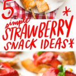 5 Simple Strawberry Snacks with California Strawberries. See more on Shutterbean.com!