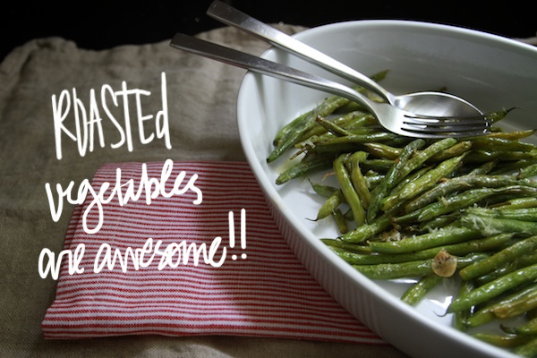 Roasted Green Beans w/ Parmesan