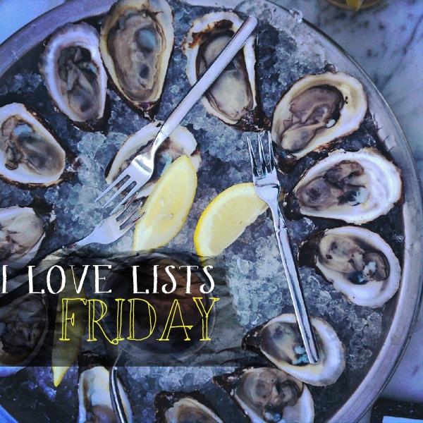 I love lists, Friday!