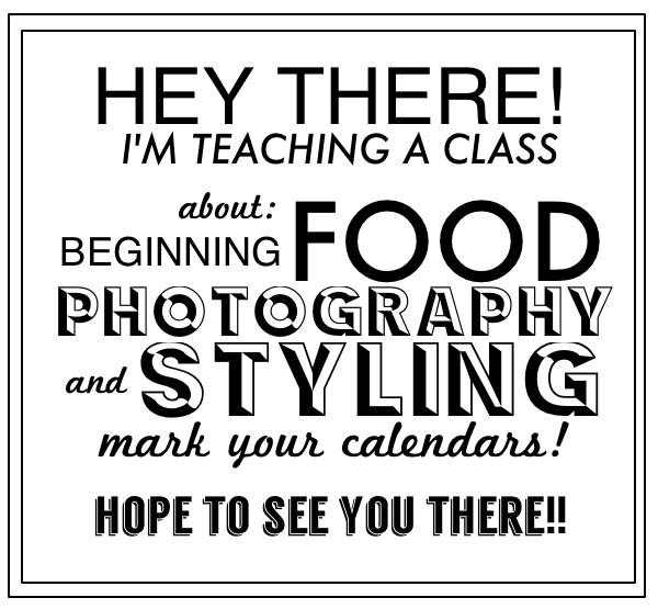 FOOD PHOTOGRAPHY CLASS NEWS!
