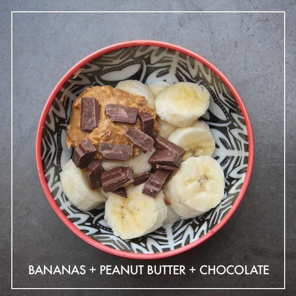 Bananas + Peanut Butter + Chocolate