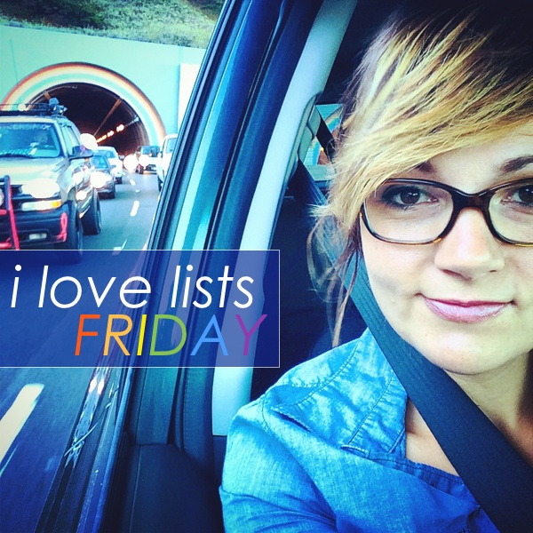 I LOVE LISTS FRIDAY!!!