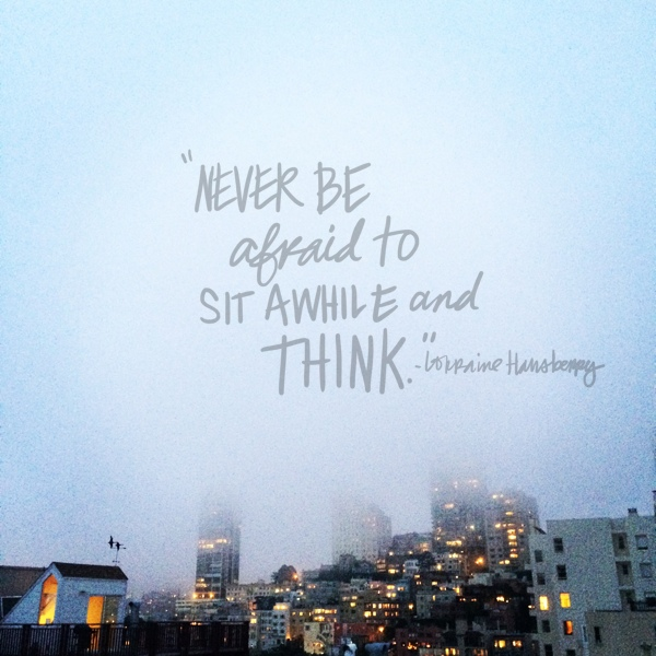 Never be afraid // shutterbean