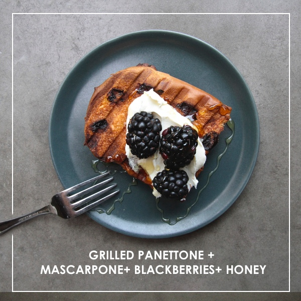 Grilled Panettone w/ Blackberries & Mascarpone
