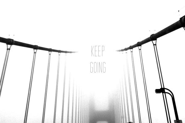 KEEP GOING // shutterbean