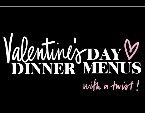 Valentine's Day Dinner Menu ideas from Shutterbean.com!