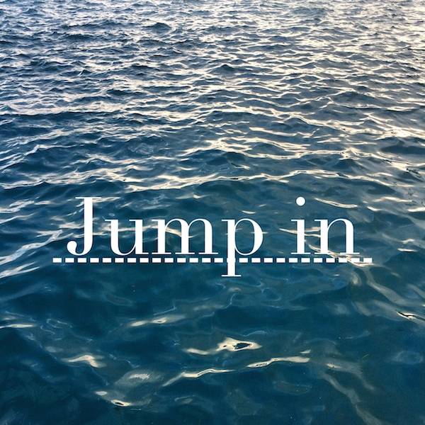 JUMP IN!