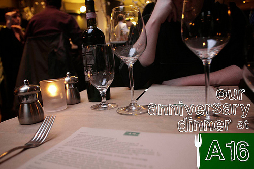 Happy Anniversary Dinner @ A16