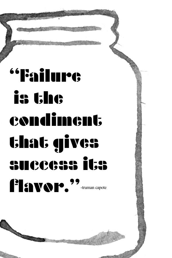 Failure is the condiment // shutterbean