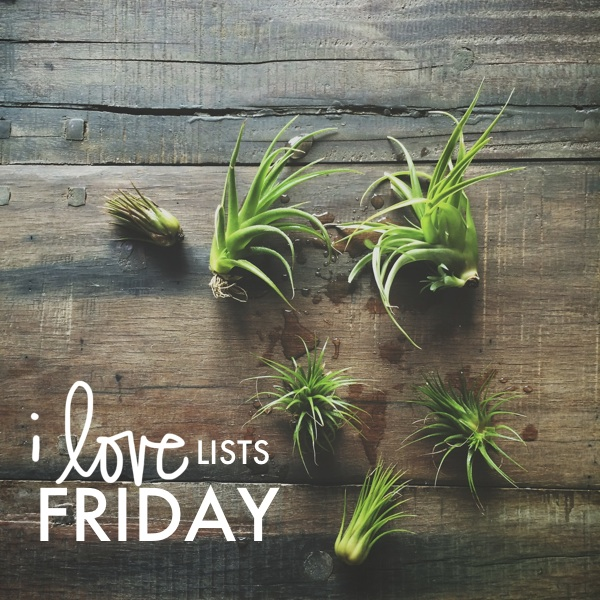 I love lists Friday!