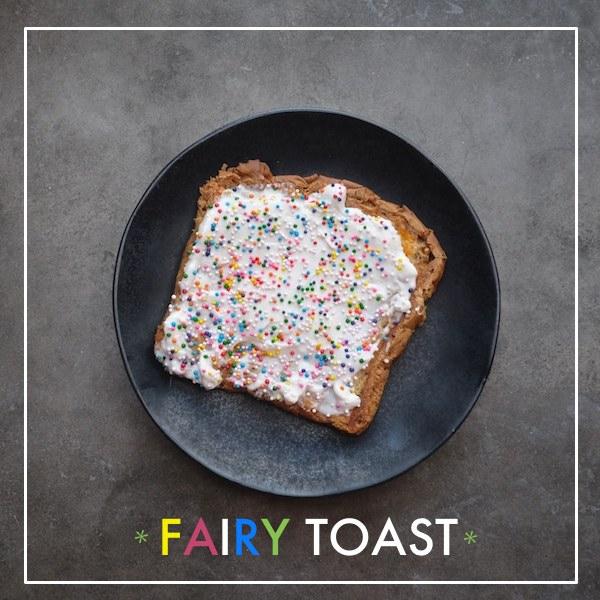 Fairy Toast