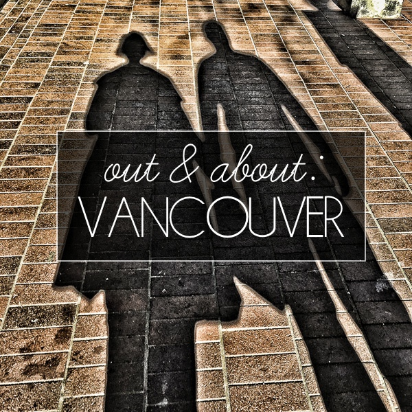 If you have a weekend to spend in Vancouver, check out Tracy of Shutterbean's Out & About: Vancouver tips!