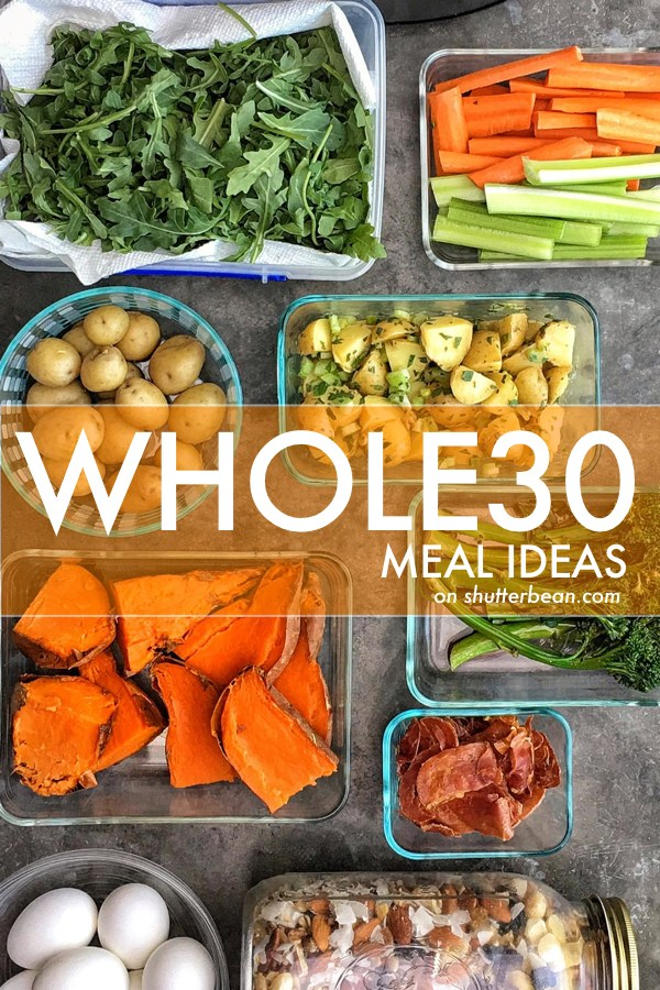 Whole 30 Meal Ideas